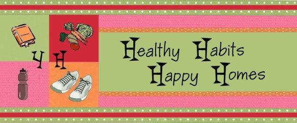 healthy habits happy homes